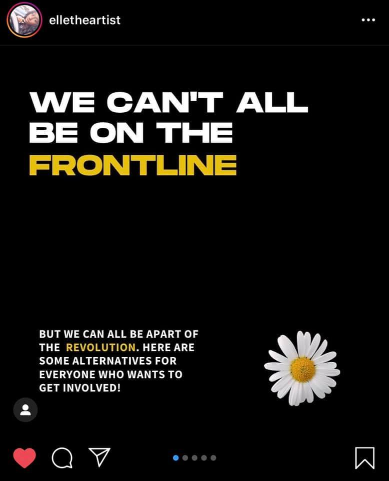 elletheartist  We can't all be on the frontline  But we can all be apart of the revolution. Here are some alternatives for everyone who wants to get involved!